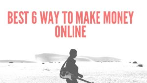 Best online 6 way to make money